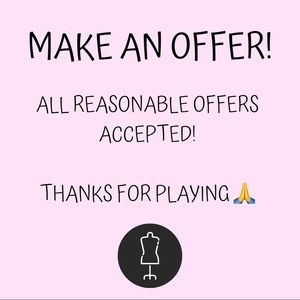 All Offers Considered!